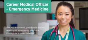 Career Medical Officer – Emergency Medicine